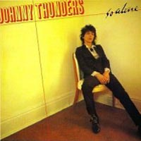 [Johnny Thunders So Alone Album Cover]