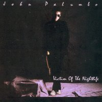 John Palumbo Victim of the Nightlife Album Cover