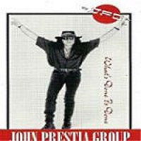 [John Prestia Group What's Done is Done Album Cover]
