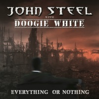 [John Steel With Doogie White Everything or Nothing Album Cover]