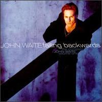 [John Waite The Complete John Waite Vol. 1: Falling Backwards Album Cover]