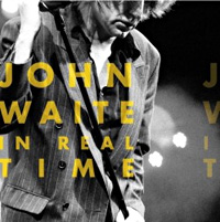 [John Waite In Real Time Album Cover]