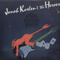 Jonah Koslen and The Heroes Aces Album Cover