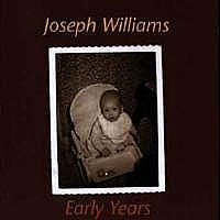 [Joseph Williams Early Years Album Cover]