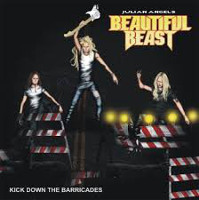[Julian Angel's Beautiful Beast Kick Down The Barricades Album Cover]