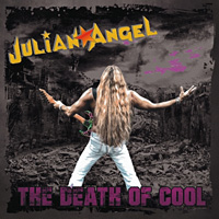Julian Angel The Death of Cool Album Cover