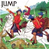 [Jump And All the Kings Men Album Cover]