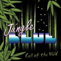 [Jungle Blue Call of the Wild Album Cover]