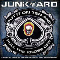 [Junkyard Put It On Ten And Pull The Knobs Off! Album Cover]