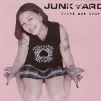 [Junkyard Tried and True Album Cover]