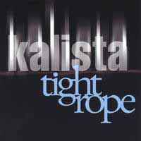 [Kalista Tightrope Album Cover]