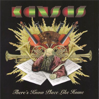 Kansas There's Know Place Like Home Album Cover