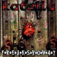 Katella Freakshow 47 Album Cover