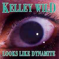 [Kelley Wild Looks Like Dynamite Album Cover]