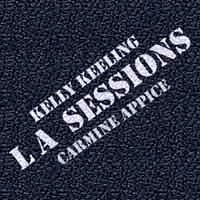 Kelly Keeling/Carmine Appice LA Sessions Album Cover