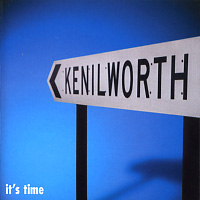 [Kenilworth It's Time Album Cover]
