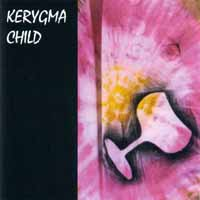 [Kerygma Child CD COVER]