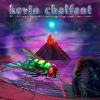 [Kevin Chalfant Fly 2 Freedom Album Cover]