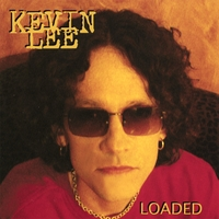 [Kevin Lee Loaded Album Cover]