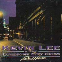 [Kevin Lee and the Lonesome City Kings Restless Album Cover]