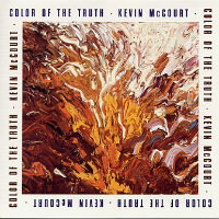 [Kevin McCourt Color Of The Truth Album Cover]