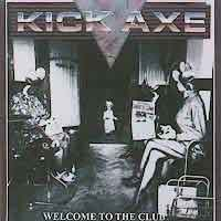 [Kick Axe Welcome to the Club Album Cover]