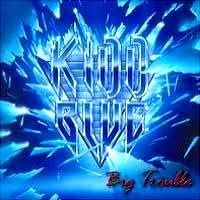 [Kidd Blue Big Trouble Album Cover]