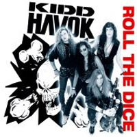 [Kidd Havok Roll the Dice Album Cover]