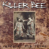 Killer Bee Remember The Times Album Cover