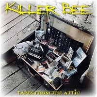 Killer Bee Tapes From The Attic  Album Cover