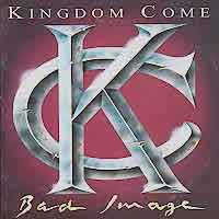 [Kingdom Come Bad Image Album Cover]