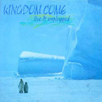[Kingdom Come Live And Unplugged Album Cover]