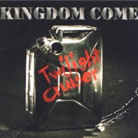 [Kingdom Come Twilight Cruiser Album Cover]