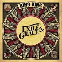 [King King Exile and Grace Album Cover]