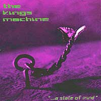 [The Kings Machine A State of Mind Album Cover]