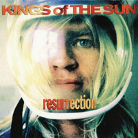 Kings of the Sun Ressurection Album Cover