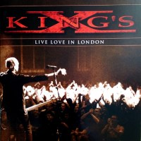 [King's X Live Love in London Album Cover]