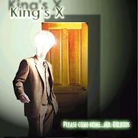 [King's X Please Come Home... Mr. Bulbous Album Cover]