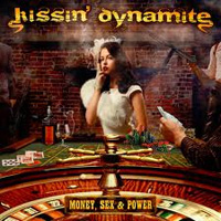 [Kissin' Dynamite Money, Sex, and Power Album Cover]