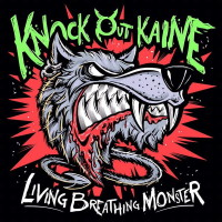 [Knock Out Kaine Living Breathing Monster Album Cover]