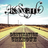 [Knyght Destination Unknown Album Cover]