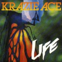 [Krazie Ace Life Album Cover]