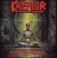 [Kreator Past Life Trauma (1985-1992) Album Cover]