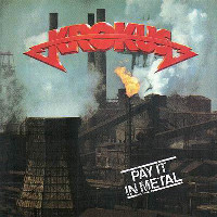 [Krokus Pay It In Metal (Painkiller) Album Cover]