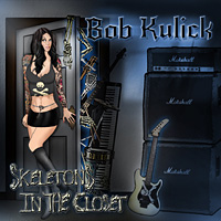 [Bob Kulick Skeletons in the Closet Album Cover]