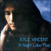 [Kyle Vincent A Night Like This Album Cover]