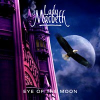 [Lady Macbeth Eye of the Moon Album Cover]