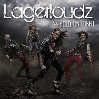 [Lagerloudz Hold on Tight Album Cover]
