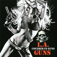 [L.A. Guns Covered in Guns Album Cover]