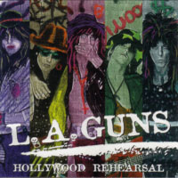 [L.A. Guns Hollywood Rehearsal Album Cover]